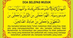 Bacaan Doa Selepas Ambil Wuduk Rumi Dan Jawi