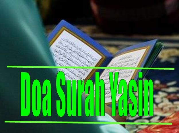 Bacaan Doa Selepas Baca Surah Yasin Rumi Dan Jawi