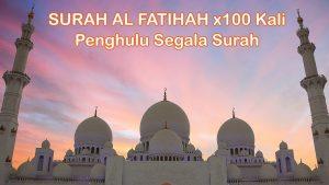 Bacaan Surah Al Fatihah Rumi Dan Jawi