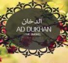Bacaan Surah Ad Dukhan Rumi Dan Jawi