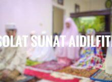 Panduan Solat Sunat Aidilfitri Di Rumah Rumi Dan Jawi